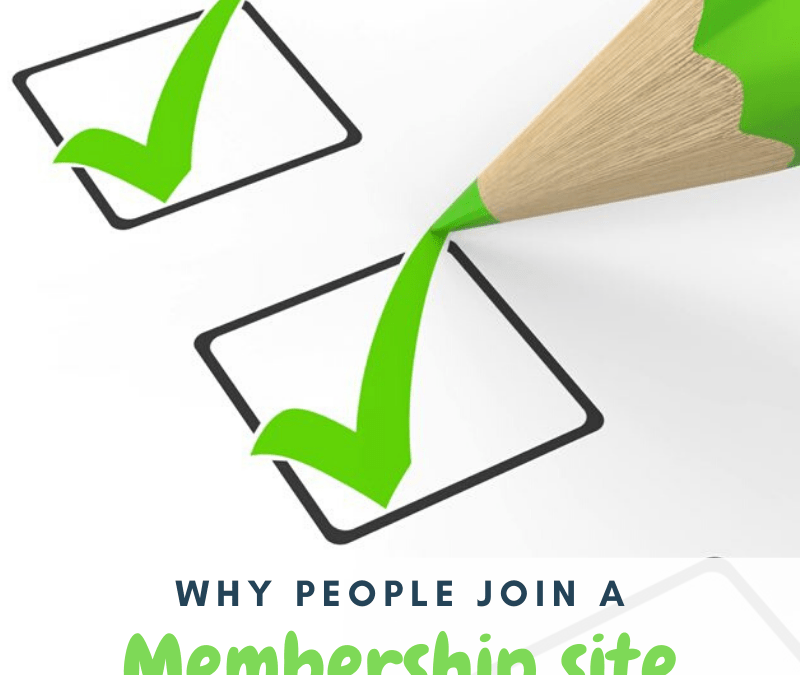 Why People Join a Membership Site