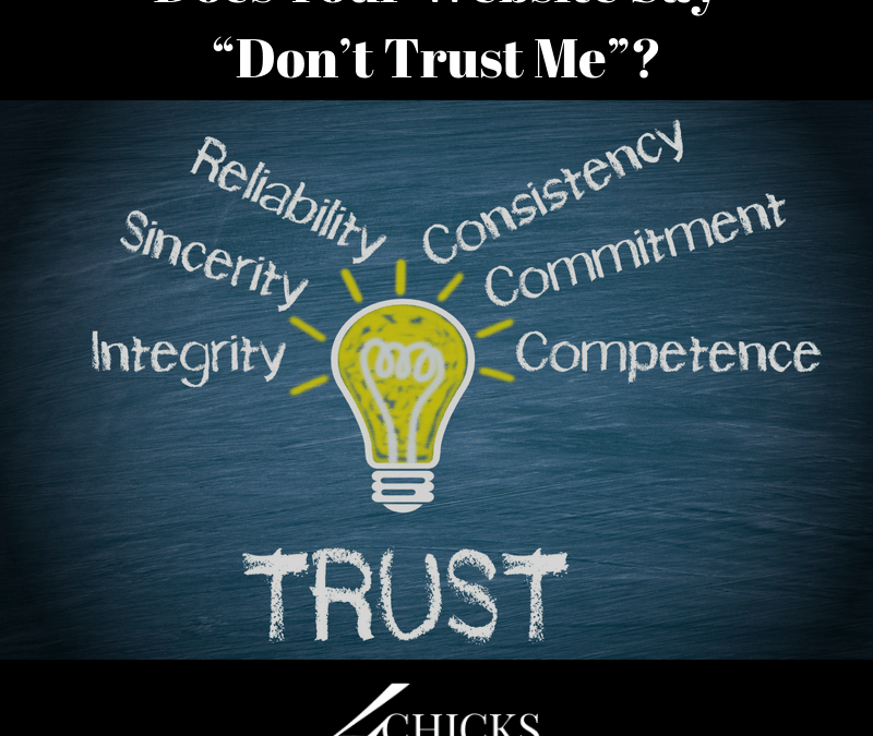 "Does Your Website Say ""Don't Trust Me""?"