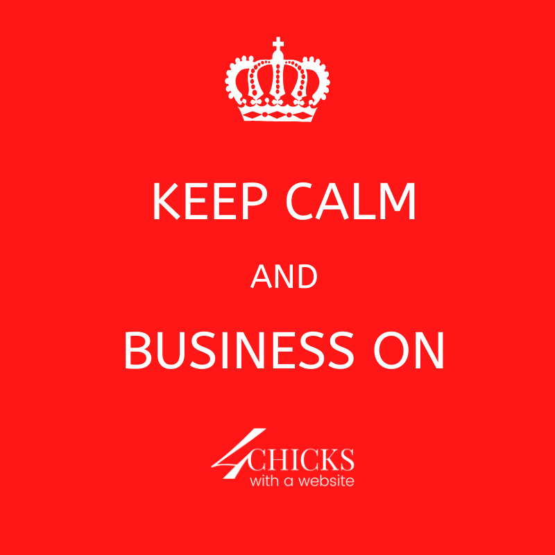 KEEP CALM AND BUSINESS ON
