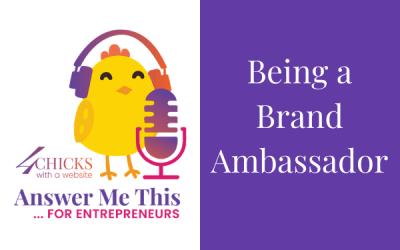 Being a Brand Ambassador